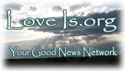 LoveIs.org - Your Good News Network - Sharing Inspiration and Creating Harmony