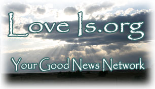 LoveIs.org - Your Good News Network